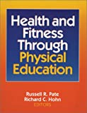 img - for Health and Fitness Through Physical Education book / textbook / text book