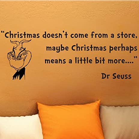 dr seuss grinch christmas doesnt come from a store wall quote vinyl wall art decal sticker