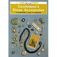 Gentlemen's Dress Accessories (Shire Library)