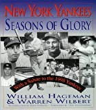 img - for New York Yankees: Seasons of Glory by William Hageman (1999-01-01) book / textbook / text book