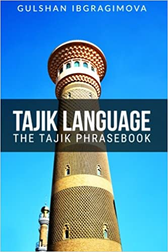 Tajik Language: The Tajik Phrasebook