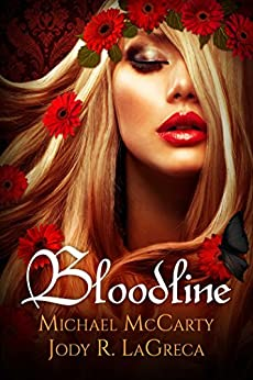 Bloodline (Bloodless Series Book 3) by [McCarty, Michael, LaGreca, Jody  R.]