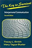 img - for The Key to Survival: Interpersonal Communication book / textbook / text book