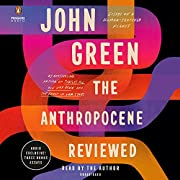 The Anthropocene Reviewed: Essays on a…