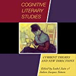 Cognitive Literary Studies: Current Themes and New Directions | Isabel Jaen,Julien Jacques Simon