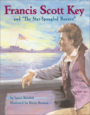 "Francis Scott Key and ""The Star Spangled Banner"""