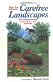 img - for Tips for Carefree Landscapes: Over 500 Sure-Fire Ways to Beautify Your Yard and Garden book / textbook / text book