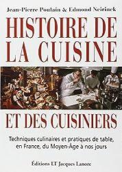 Histoire de la cuisine et des cuisiniers : Techniques culinaires et pratiques de table, en France, du Moyen-Age à nos jours