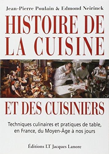 Histoire de la cuisine et des cuisiniers (French Edition)