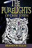 The PureLights of Ohm Totem, Omon Hart and Brandon Ellis, 1484177797