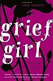 Grief Girl, Erin Vincent, 0385733534