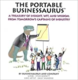 The Portable Businessaurus, Steve J. Bennett, 1886284296