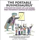 The Portable Businessaurus, Steve J. Bennett, 1886284296