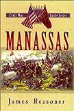 img - for Manassas (The Civil War Battle Series, Book 1) book / textbook / text book