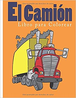 Libro para Colorear el camion: Amazon.es: Coloring Pages for Kids: Libros