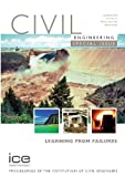 Learning from Failures : A Civil Engineering Special Issue, , 0727736043