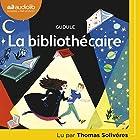 La Bibliothécaire   Livre audio Auteur(s) :  Gudule Narrateur(s) : Thomas Solivéres