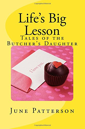 Download Life's Big Lesson: Tales of the Butcher's Daughter pdf
