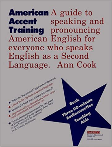 American Accent Training A Guide To Speaking And Pronouncing