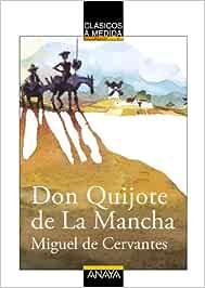 Don Quijote de La Mancha CLÁSICOS - Clásicos a Medida