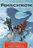 Anachron, Tome 3 : Le passeur des Monts Kordils (Fantastique)