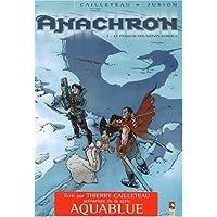 ANACHRON T03 : LE PASSEUR DES MONTS KORDILS