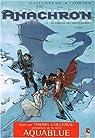 Anachron, tome 3 : Le Passeur des Monts-Kordils par Cailleteau