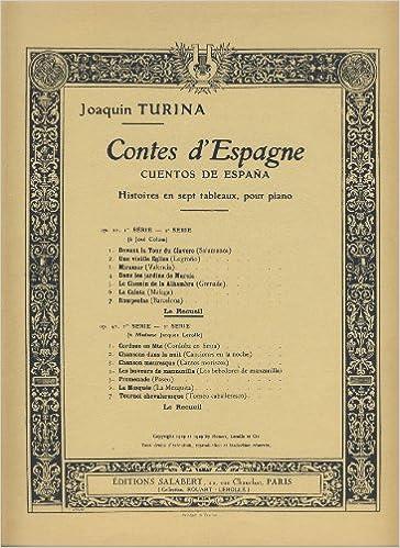 TURINA - Cuentos de España 1ª Serie Op.20 para Piano: Amazon.es: TURINA: Libros
