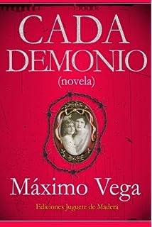 Cada Demonio: novela negra (Spanish Edition)