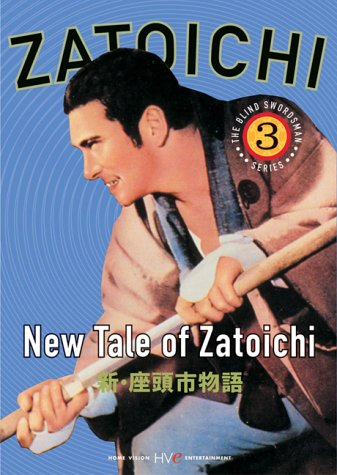 New Costume Drama Movies (Zatoichi the Blind Swordsman, Vol. 3 - New Tale of Zatoichi)