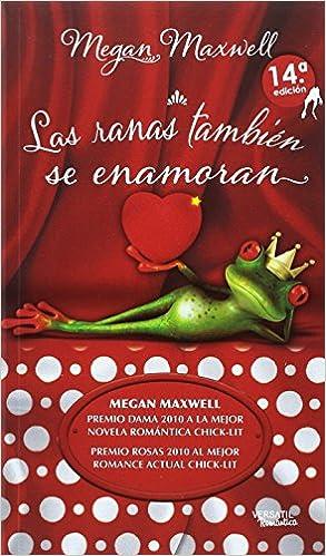 Pack Las ranas también se enamoran / Si el amor te dijo no ...