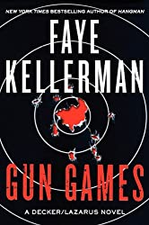 Gun Games: A Decker/Lazarus Novel (Peter Decker and Rina Lazarus Series Book 20)