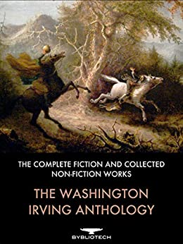 The life and literary works of washington irving