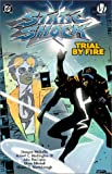 Static Shock: Trial by Fire