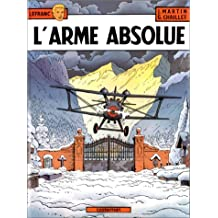 LEFRANC T.08 : L'ARME ABSOLUE
