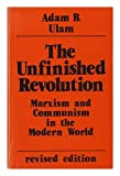 The Unfinished Revolution, Adam B. Ulam, 089158496X