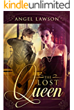 The Lost Queen (Complete Series)