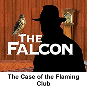 The Falcon: The Case of the Flaming Club Radio/TV Program