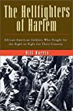 The Hellfighters of Harlem, Bill Harris, 0786710500