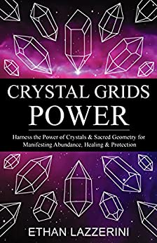 Crystal Grids Power Harness The Power Of Crystals And border=