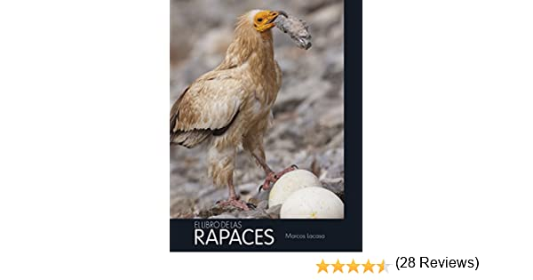 El libro de las rapaces eBook: LACASA, MARCOS, Lacasa y col., Marcos: Amazon.es: Tienda Kindle