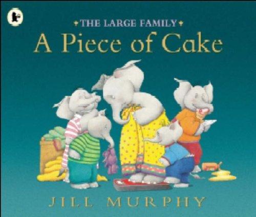 The Large Family: A Piece of Cake: Amazon.co.uk: Jill Murphy: Books