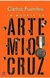 Fe en diseraz spanish edition santos febres 9786070738371 la muerte de artemio cruz spanish edition fandeluxe Gallery
