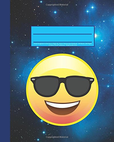 Emoji Sunglasses in the Starry Night Sky Music Manuscript Notebook: 160 Page Softcover Journal, 12 Stave Music Manuscript Paper, 8
