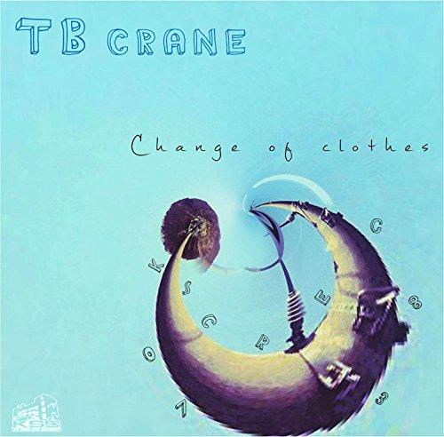 TB crane / Change of clothes