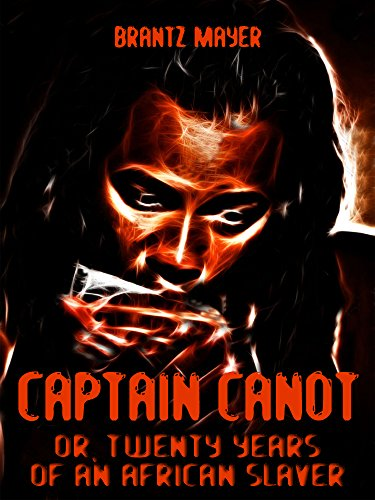 Captain Canot : Or, Twenty Years of an African Slaver (Illustrated)