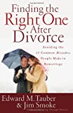 Finding the Right One after Divorce, Edward M. Tauber and Jim Smoke, 0736919368
