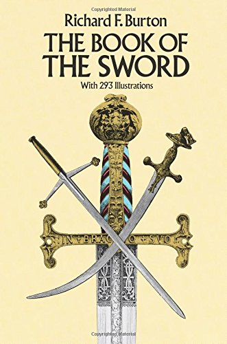 The Book of the Sword: With 293 Illustrations (Dover Military History, Weapons, Armor) (Best Martial Arts In The World)