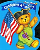 img - for Corduroy's Fourth of July book / textbook / text book