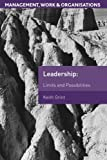 img - for Leadership: Limits and Possibilities (Management, Work and Organisations) book / textbook / text book